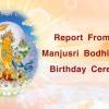 Report from the Manjusri Bodhisattva's Birthday Ceremony